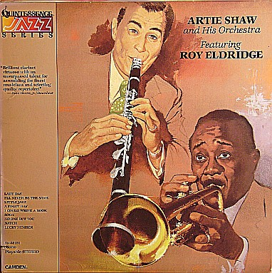 Artie Shaw And His Orchestra Featuring Roy Eldridge - Artie Shaw And His Orchestra Featuring Roy Eldridge (LP, Album, RE)