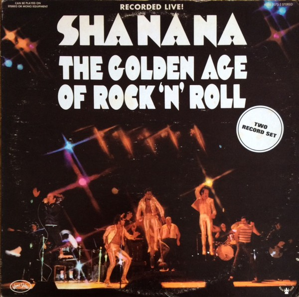 Sha Na Na* - The Golden Age Of Rock 'n' Roll (2xLP, Album)