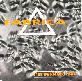 Fabrica - I'm Missing You (12