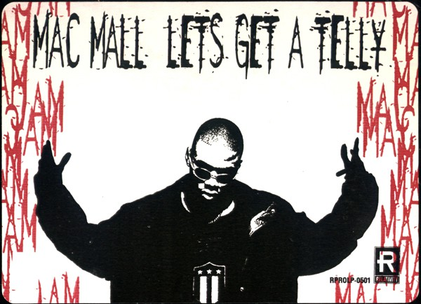 Mac Mall - Lets Get A Telly (12