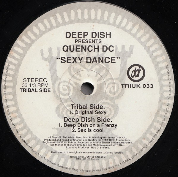 Deep Dish Presents Quench DC* - Sexy Dance (12