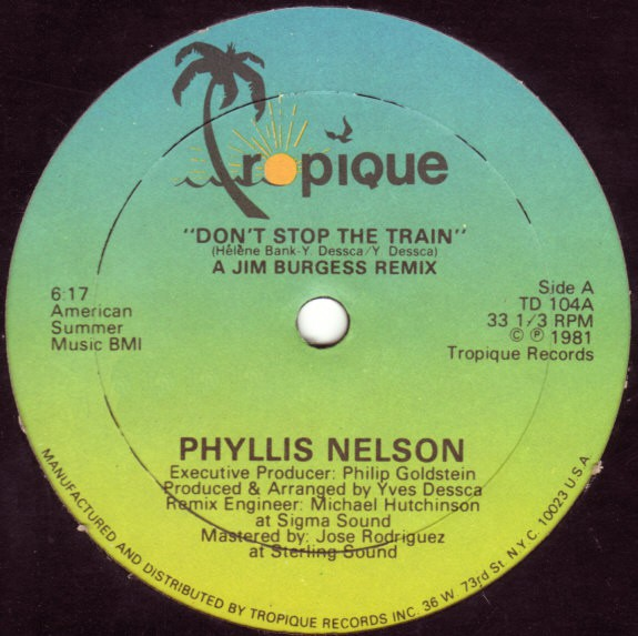 Phyllis Nelson - Don't Stop The Train (12