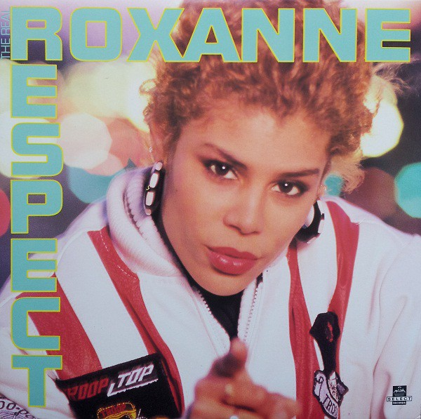The Real Roxanne - Respect (12