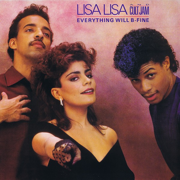 Lisa Lisa & Cult Jam - Everything Will B-Fine (12