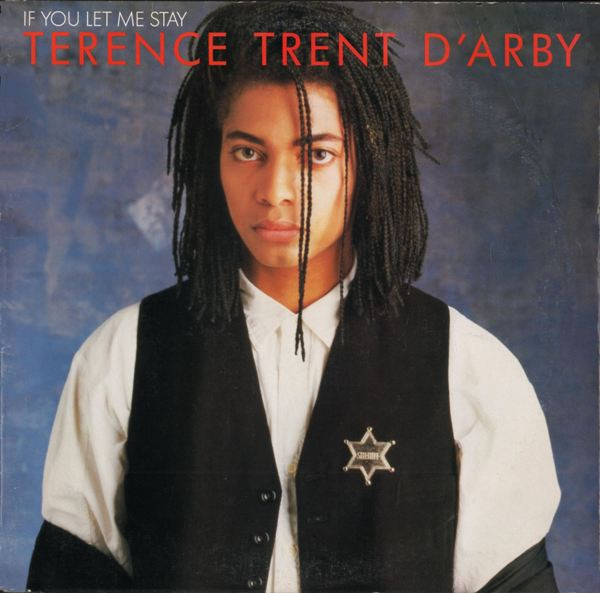 Terence Trent D'Arby - If You Let Me Stay (12