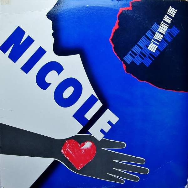 Nicole* - Don't You Want My Love (12