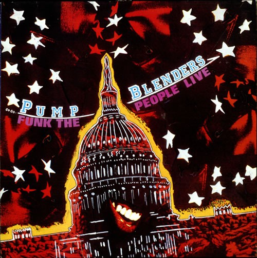 The Pump Blenders - Funk The People Live (LP)