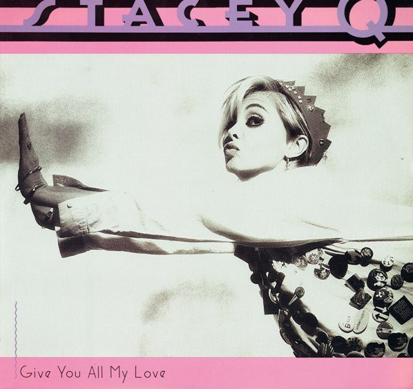 Stacey Q - Give You All My Love (12