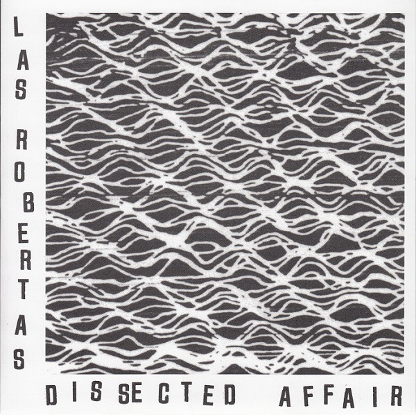 Las Robertas - Dissected Affair (7