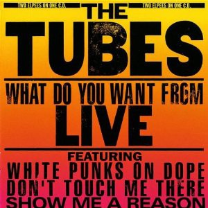 The Tubes - What Do You Want From Live (2xLP, Album, Mon)