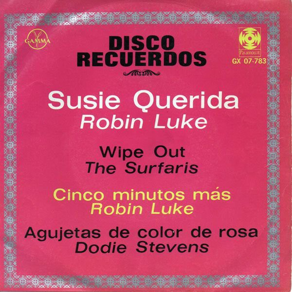 Robin Luke, The Surfaris, Dodie Stevens - Disco Recuerdos (7