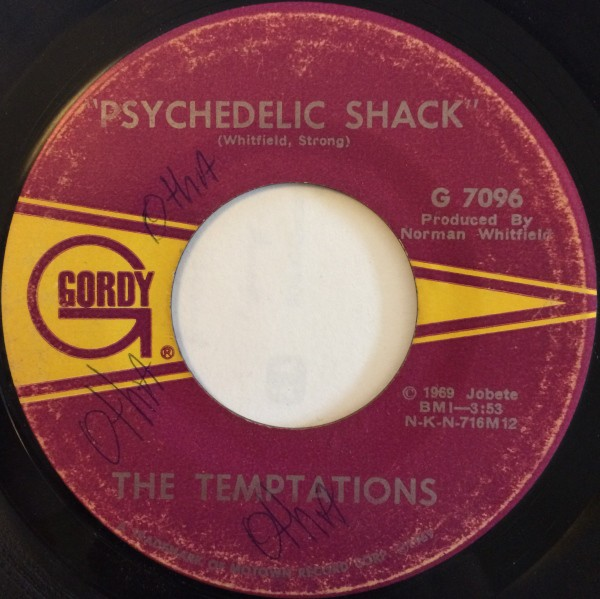 The Temptations - Psychedelic Shack / That's The Way Love Is (7