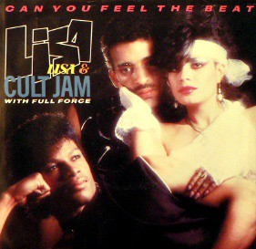 Lisa Lisa & Cult Jam With Full Force - Can You Feel The Beat (7