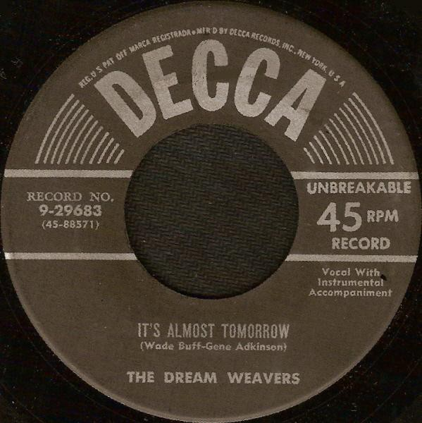The Dream Weavers - It's Almost Tomorrow / You've Got Me Wondering (7