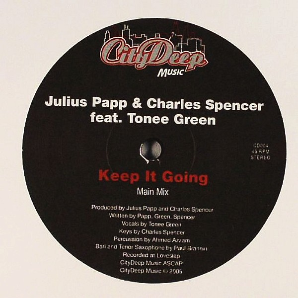 Julius Papp & Charles Spencer - Keep It Going (12