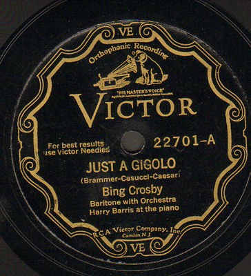 Bing Crosby - Just A Gigolo / Wrap Your Troubles In Dreams (Shellac, 10