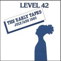 Level 42 - The Early Tapes · July/Aug 1980 (LP, Album)