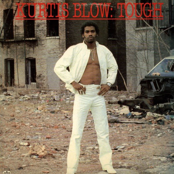 Kurtis Blow - Tough (12