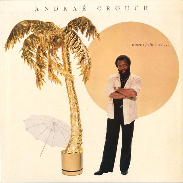 Andraé Crouch - More Of The Best (LP, Comp)