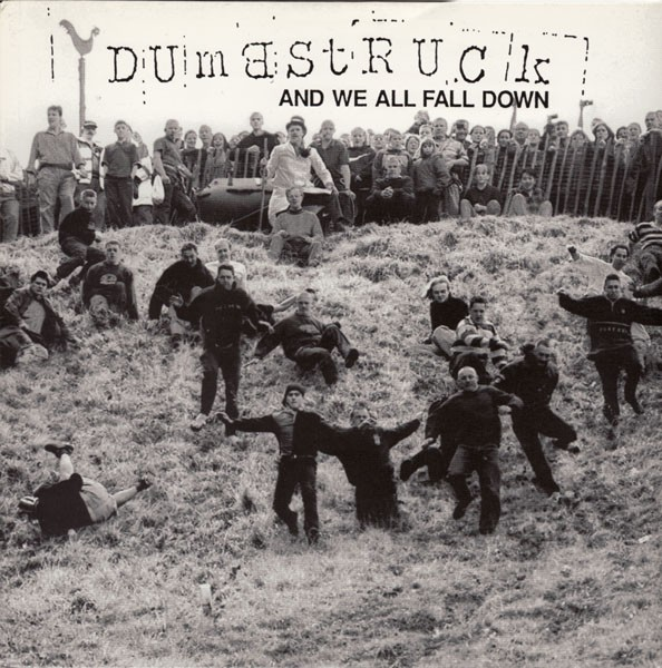 Dumbstruck - And We All Fall Down (LP, Album)