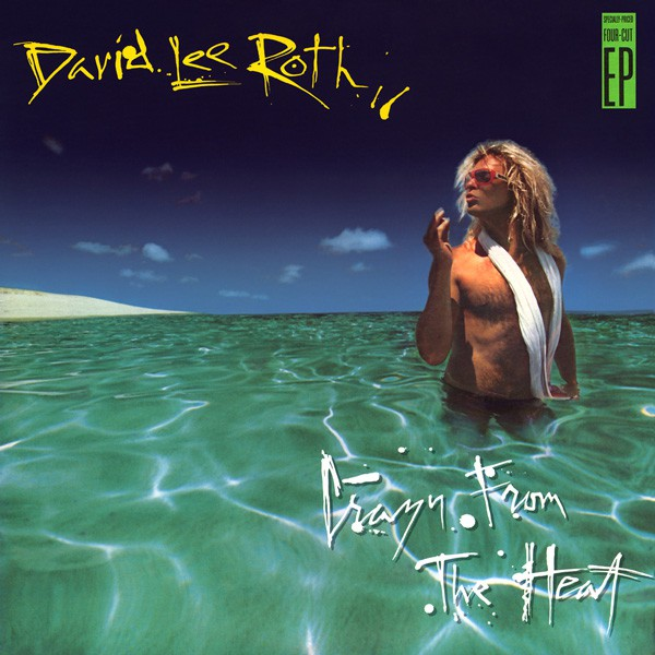 David Lee Roth - Crazy From The Heat (12