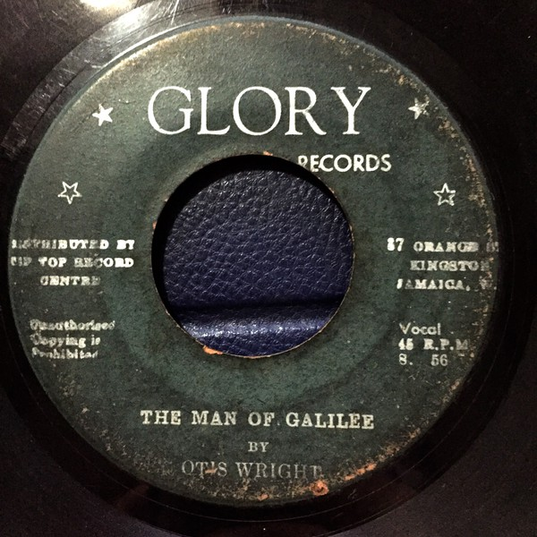 Otis Wright - The Man Of Galilee / Take Up The Cross (7