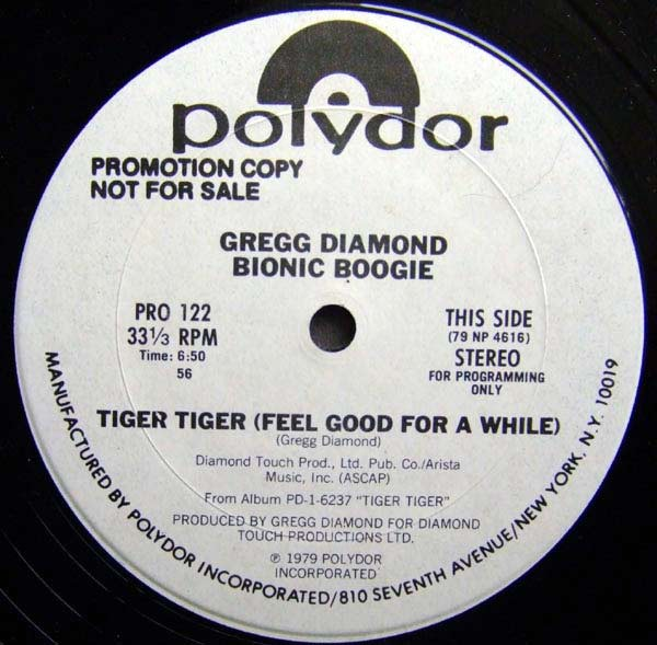 Gregg Diamond Bionic Boogie* - Tiger Tiger (Feel Good For A While) / Take The Boogie Home (12