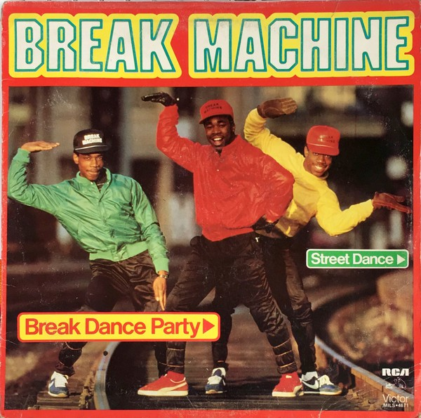 Break Machine - Break Dance Party (LP, Album)