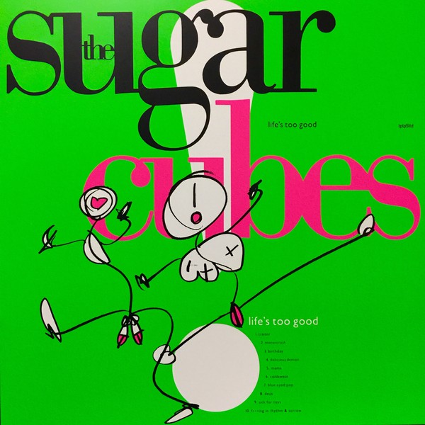 The Sugarcubes - Life's Too Good (LP, RE, S/Edition, Gre)