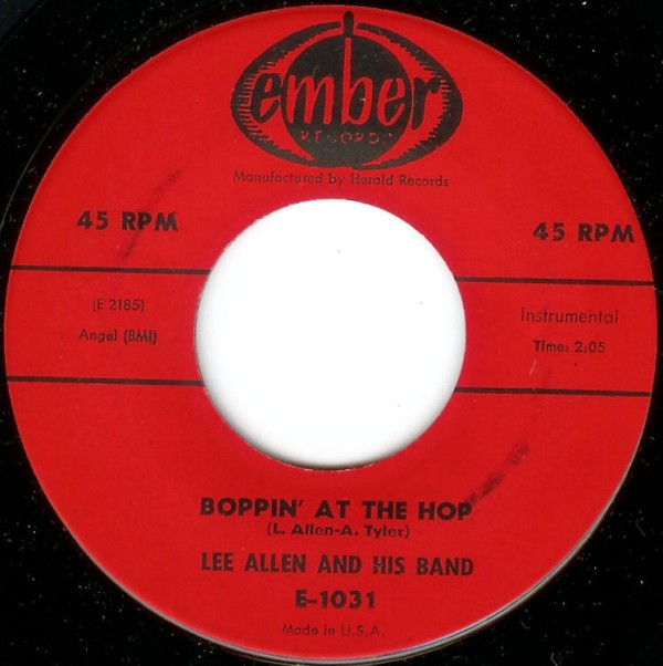 Lee Allen And His Band* - Strolling With Mr. Lee / Boppin' At The Hop (7