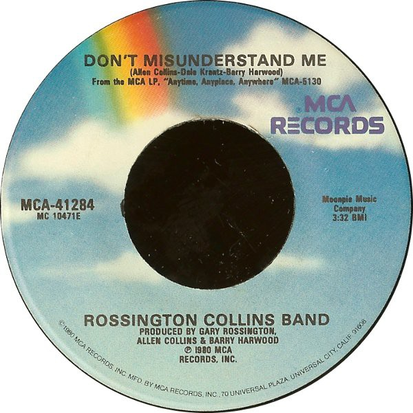 Rossington Collins Band - Don't Misunderstand Me (7