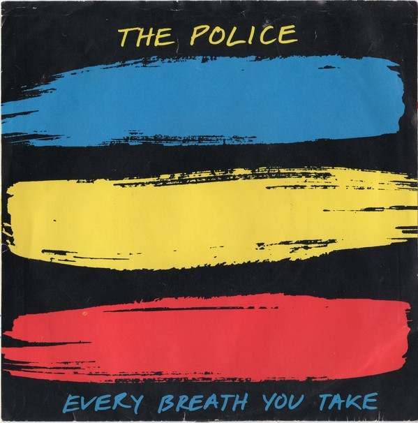 The Police - Every Breath You Take (7