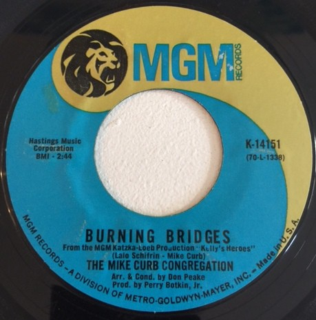 The Mike Curb Congregation* - My Home Town / Burning Briges (7