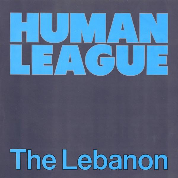 Human League* - The Lebanon (12
