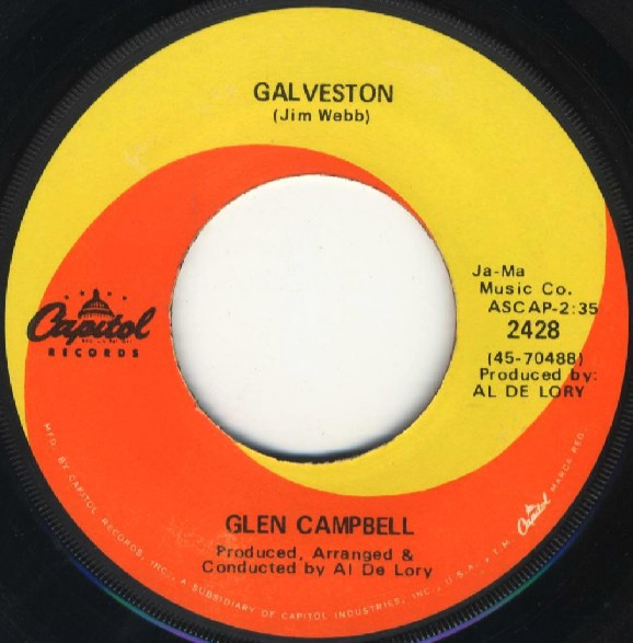Glen Campbell - Galveston / How Come Every Time I Itch I Wind Up Scratchin' You (7