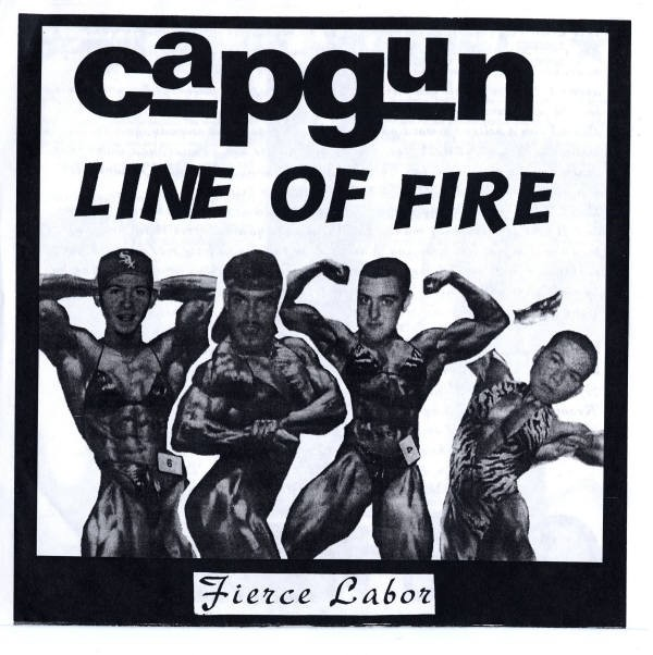 Line Of Fire (2) / Capgun - Fierce Labor (7