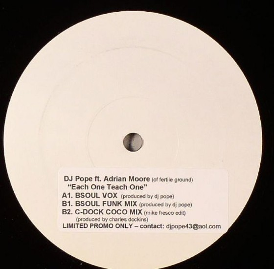 DJ Pope Featuring Adrian Moore (2) - Each One Teach One (12
