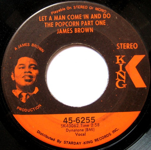 James Brown - Let A Man Come In And Do The Popcorn Part One / Sometime (7
