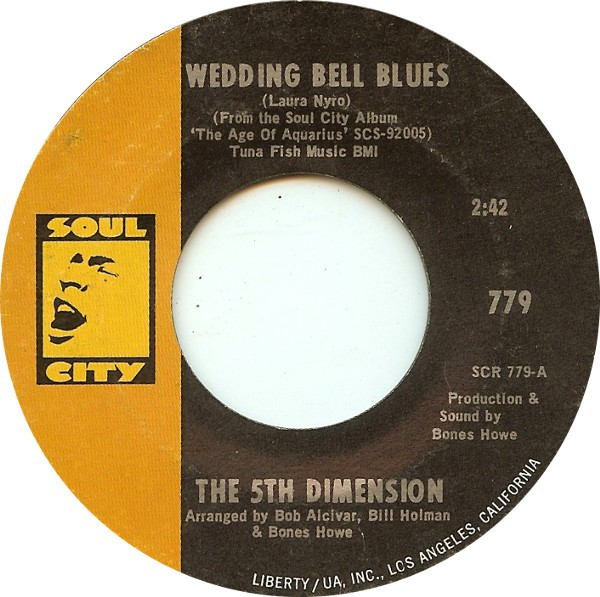 The 5th Dimension* - Wedding Bell Blues (7