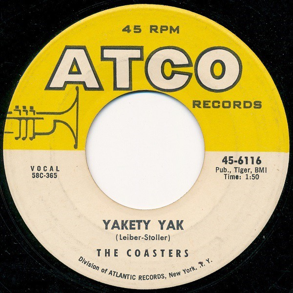 The Coasters - Yakety Yak / Zing! Went The Strings Of My Heart (7