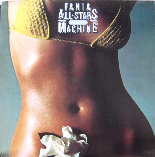 Fania All Stars - Rhythm Machine (LP, Album)