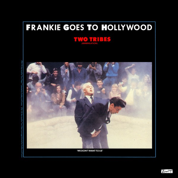 Frankie Goes To Hollywood - Two Tribes (Annihilation) (12