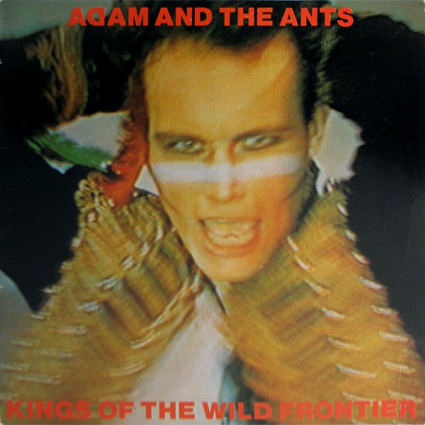 Adam And The Ants - Kings Of The Wild Frontier (LP, Album)