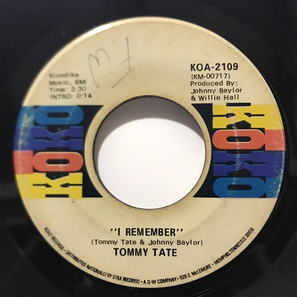 Tommy Tate - I Remember (7
