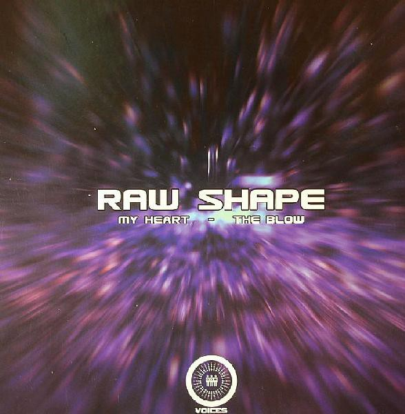Raw Shape - My Heart / The Blow (12