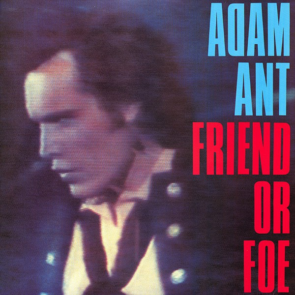 Adam Ant - Friend Or Foe (LP, Album)