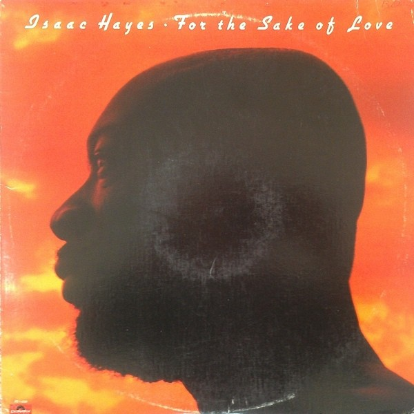Isaac Hayes - For The Sake Of Love (LP, Album)