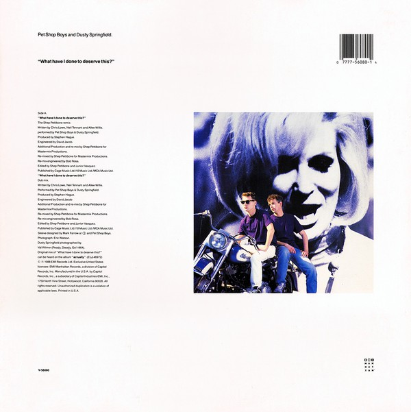 Pet Shop Boys And Dusty Springfield - What Have I Done To Deserve This? (12
