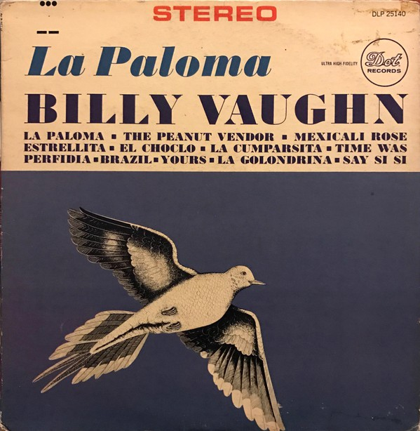 Billy Vaughn And His Orchestra - La Paloma (LP, Album)